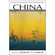 Understanding Contemporary China by Robert E. Gamer