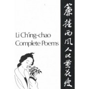 Complete Poems by Li Ch'Ing-Chao