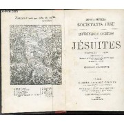 Instructions Secretes Des Jesuites - Monita Secreta Societatis Jesu / 14e Edition.