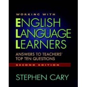 Working with English Language Learners by Stephen Cary