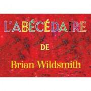 L'Abecedaire by Brian Wildsmith