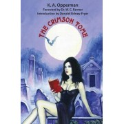 The Crimson Tome by K a Opperman