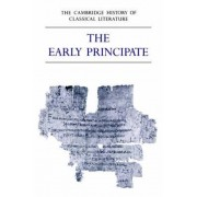 The Cambridge History of Classical Literature: Volume 2, Latin Literature, Part 4, The Early Principate: Latin Literature v. 2 by E. J. Kenney