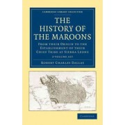 The History of the Maroons 2 Volume Set by Robert Charles Dallas
