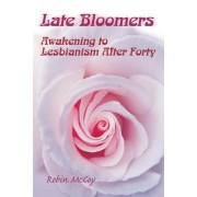 Late Bloomers by Robin McCoy