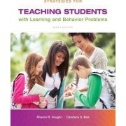 Strategies for Teaching Students with Learning and Behavior Problems with Access Code by Sharon R Vaughn
