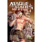Ataque De Los Titanes: Antes De La Caida 4 by Isayama