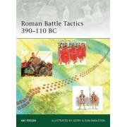 Roman Battle Tactics 390-110 BC by Nic Fields