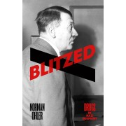 Blitzed: Drugs in the Third Reich(Norman Ohler)