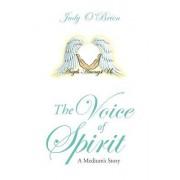 The Voice of Spirit: A Medium's Story