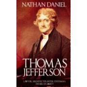 Thomas Jefferson: Lawyer, Architect, Planter, Statesman, Father of Liberty
