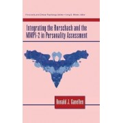 Integrating the Rorschach and the MMPI-2 in Personality Assessment by Ronald J. Ganellen