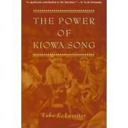 The Power of Kiowa Song by Luke Eric Lassiter
