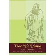 Tao Te Ching by Yuan Zhiming