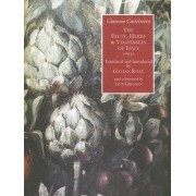 The Fruit, Herbs and Vegetables of Italy. by Giacomo Castelvetro