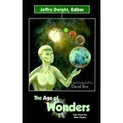 The Age of Wonders by Jeffry Dwight