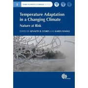 Temperature Adaptation in a Changing Cli by Kenneth B. Storey