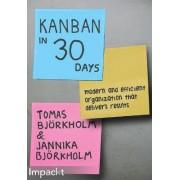 Kanban in 30 Days by Tomas Bjorkholm
