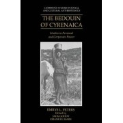 The Bedouin of Cyrenaica by Emrys L. Peters