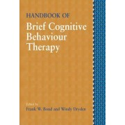 Handbook of Brief Cognitive Therapy by Frank W. Bond