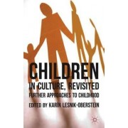 Children in Culture, Revisited by Karin Lesnik-Oberstein