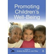 Promoting Children's Well-being by Andrew Burrell
