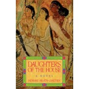 Daughters of the House by Indrani Aikath-Gyaltsen