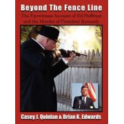 Beyond the Fence Line by Casey J Quinlan
