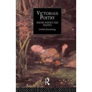 Victorian Poetry by Isobel Armstrong