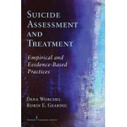 Suicide Assessment and Treatment by Dana Worchel