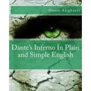 Dante's Inferno in Plain and Simple English by Dante Alighieri
