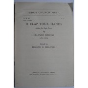 O Clap Your Hands: For SSAATTBB and Optional Organ by Orlando Gibbons