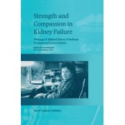 Strength and Compassion in Kidney Failure by Eli A. Friedman
