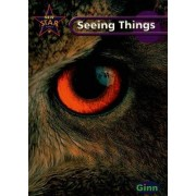 New Star Science Yr 6/P7: Seeing Things Pupil's Book by Rosemary Feasey