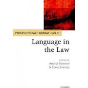 Philosophical Foundations of Language in the Law by Director Andrei Marmor