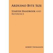 Arduino Byte Size by Robert Thomasson