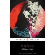 A Modern Utopia by H. G. Wells