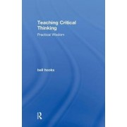 Teaching Critical Thinking by Bell Hooks