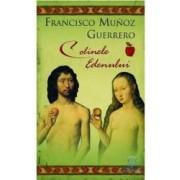 Colinele edenului - Francisco Munoz Guerrero