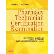 Mosby's Review for the Pharmacy Technician Certification Examination by James J. Mizner
