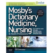 Mosby's Dictionary of Medicine, Nursing and Health Professions by Chris Brooker