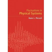Fluctuations in Physical Systems by Hans L. Pecseli