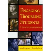 Engaging Troubling Students by Scott H. Danforth