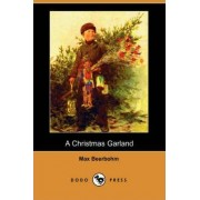 A Christmas Garland (Dodo Press) by Sir Max Beerbohm