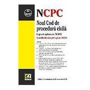 Noul cod de procedura civila. Editia a VII-a. Actualizat 20.10.2014