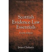 Scottish Evidence Law Essentials by Senior Lecturer in Law James Chalmers
