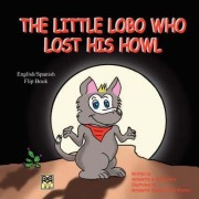 The Little Lobo Who Lost His Howl by Antoinette Austin