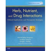 Herb, Nutrient, and Drug Interactions by Mitchell Bebel Stargrove
