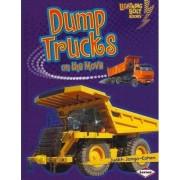 Dump Trucks on the Move by Judith Jango-Cohen