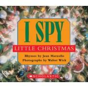 I Spy Little Christmas by Jean Marzollo